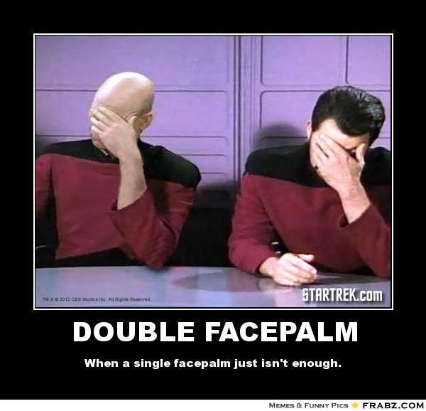 frabz-double-facepalm-when-a-single-facepalm-just-isnt-enough-17d71c.jpg